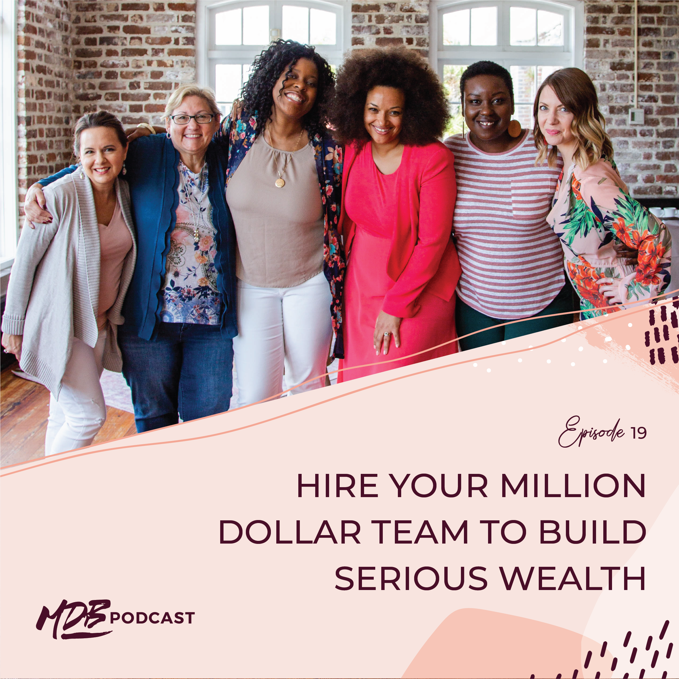 019 Hire Your Million Dollar Team to Build Serious Wealth