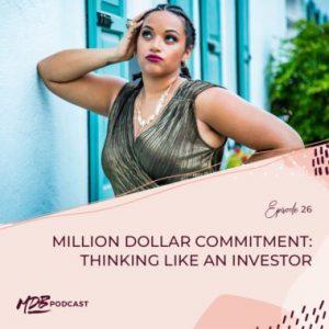 026 Million Dollar Commitment: Thinking Like an Investor