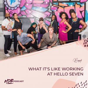 Bonus: What It's Like Working at Hello Seven