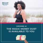 The Magic Money Dust Is Available to You