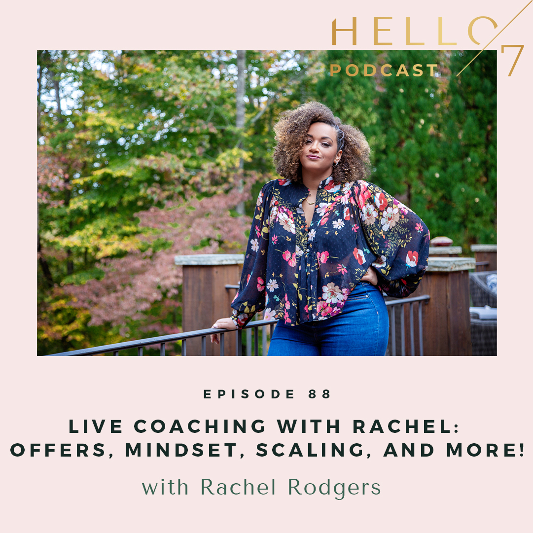 Hello Seven with Rachel Rodgers   Live Coaching with Rachel: The Growth Scale