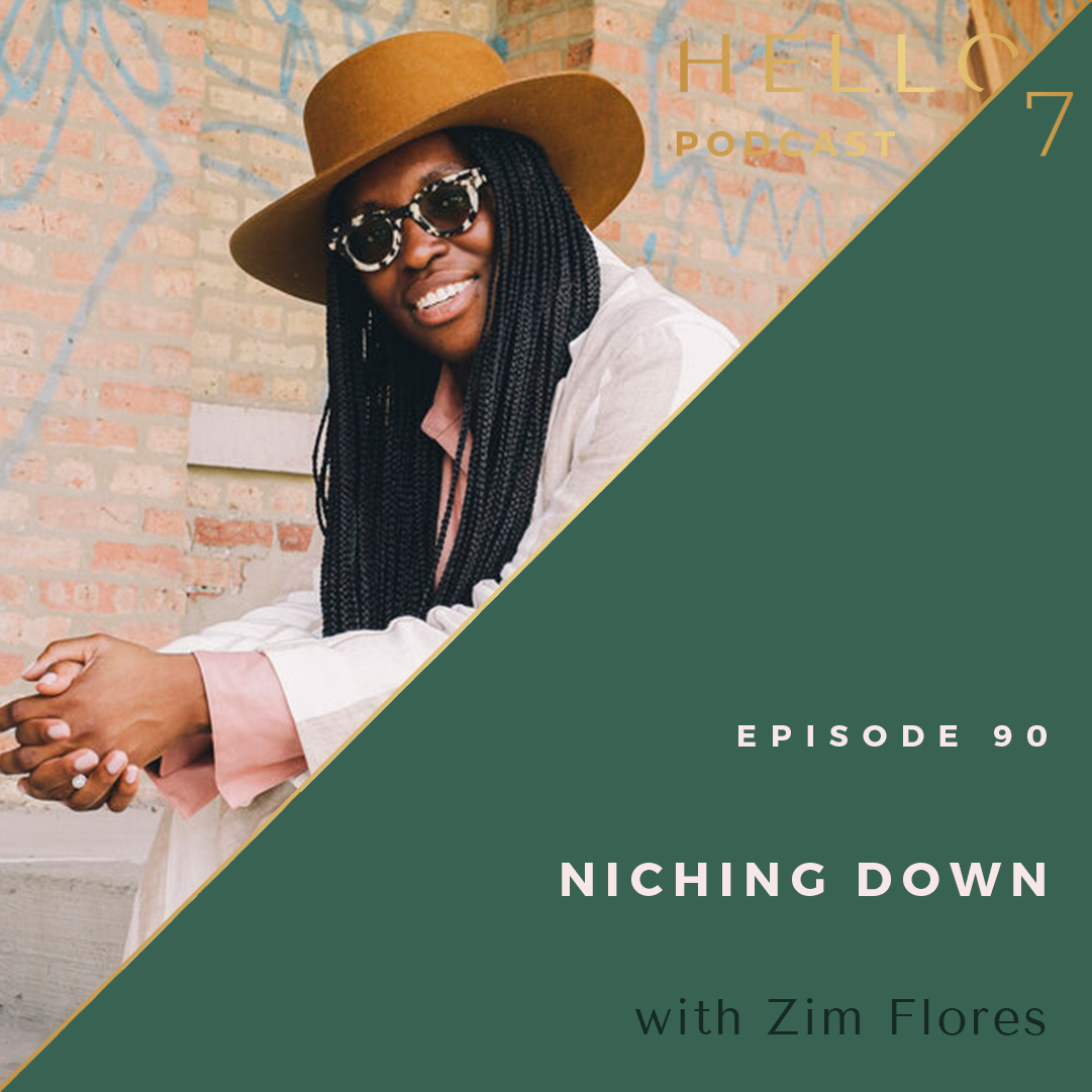 Hello Seven with Rachel Rodgers | Niching Down with Zim Flores